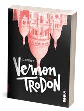 Vernon Trodon, knjiga 3